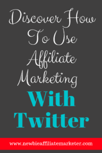 affiliate marketing with twitter