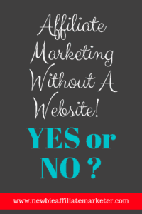 affiliate marketing with no website