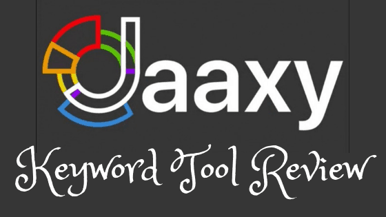 jaaxy keywordd tool review