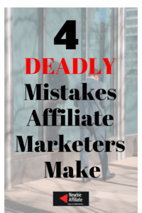 mistakes affiliate marketers make