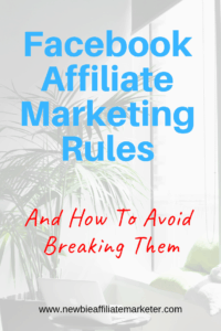 Facebook affiliate marketing rules