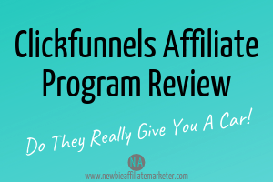 Click funnels Affiliate Program Review