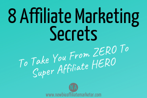 Affiliate Marketing Secrets