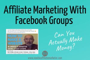 affiliate marketing with facebook groups