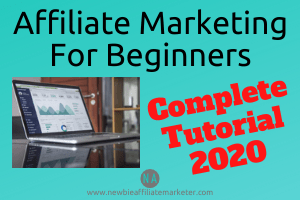 affiliate marketing for beginners complete tutorial